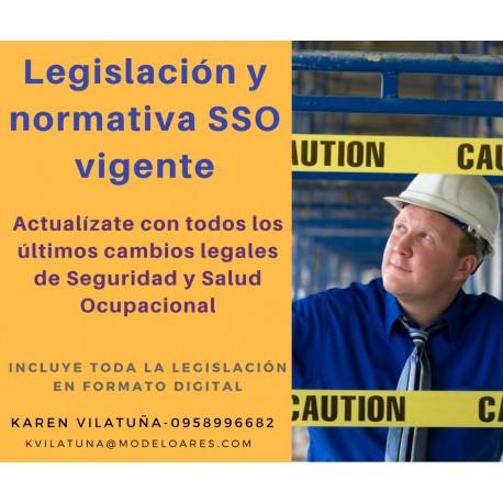 Legislación y normativa de seguridad y salud ocupacional vigente